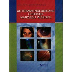 Autoimmunologiczne choroby narządu wzroku